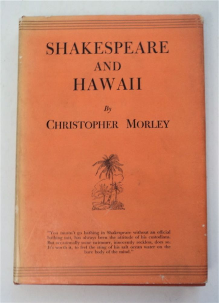 Shakespeare and Hawaii. Christopher MORLEY.