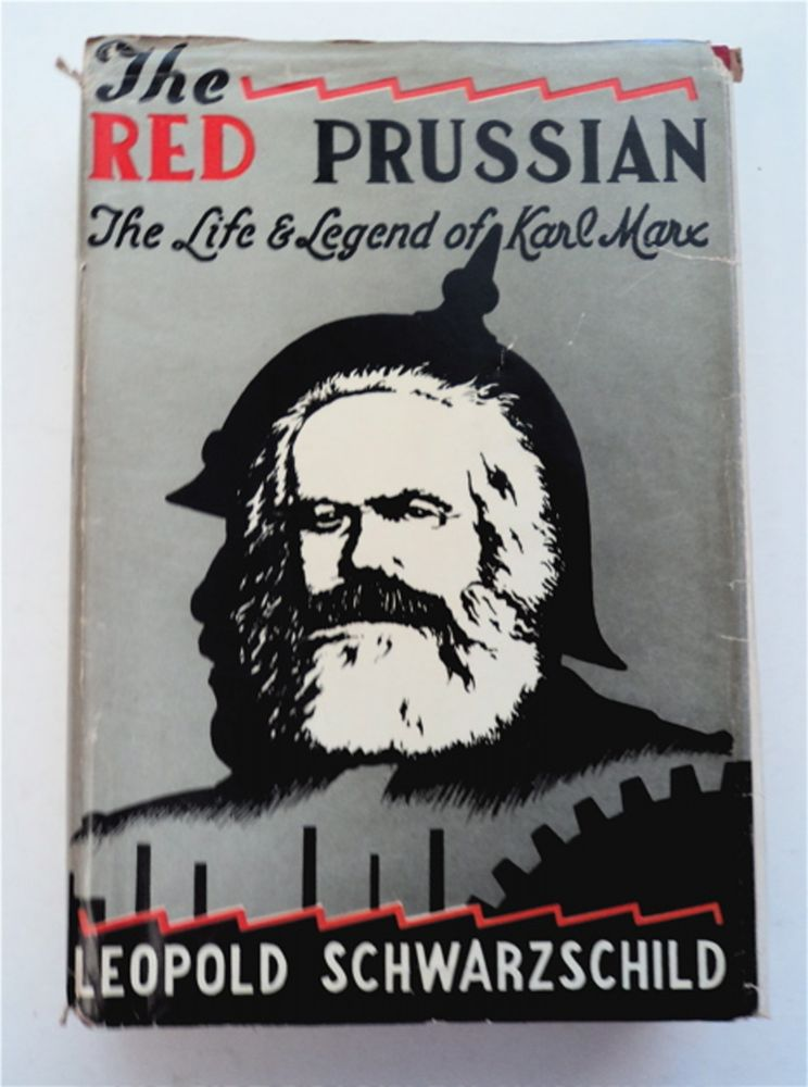 The Red Prussian: The Life and Legend of Karl Marx. Leopold SCHWARZSCHILD.