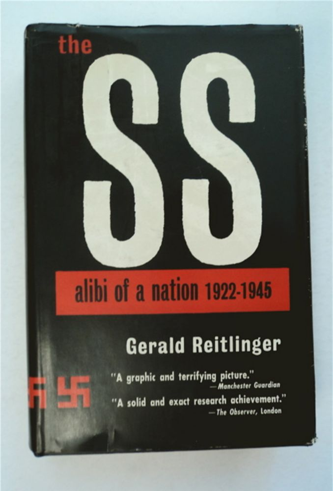 The SS: Alibi of a Nation 1922-1945. Gerald REITLINGER.