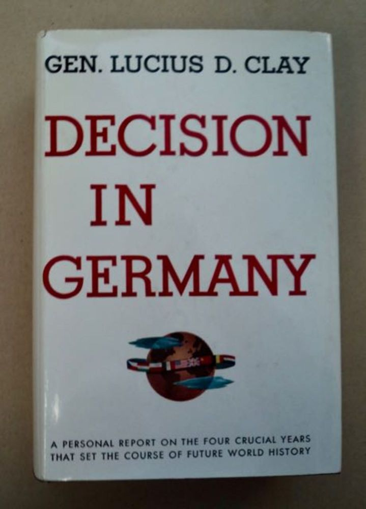 Decision in Germany. Lucius D. CLAY.