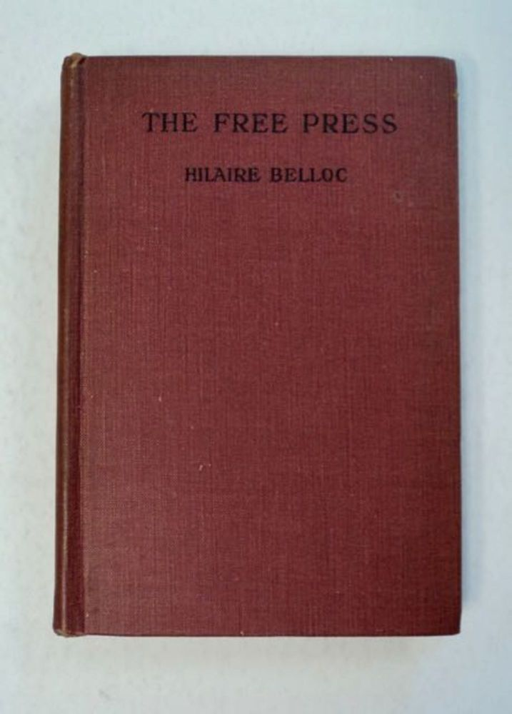 The Free Press. Hilaire BELLOC.