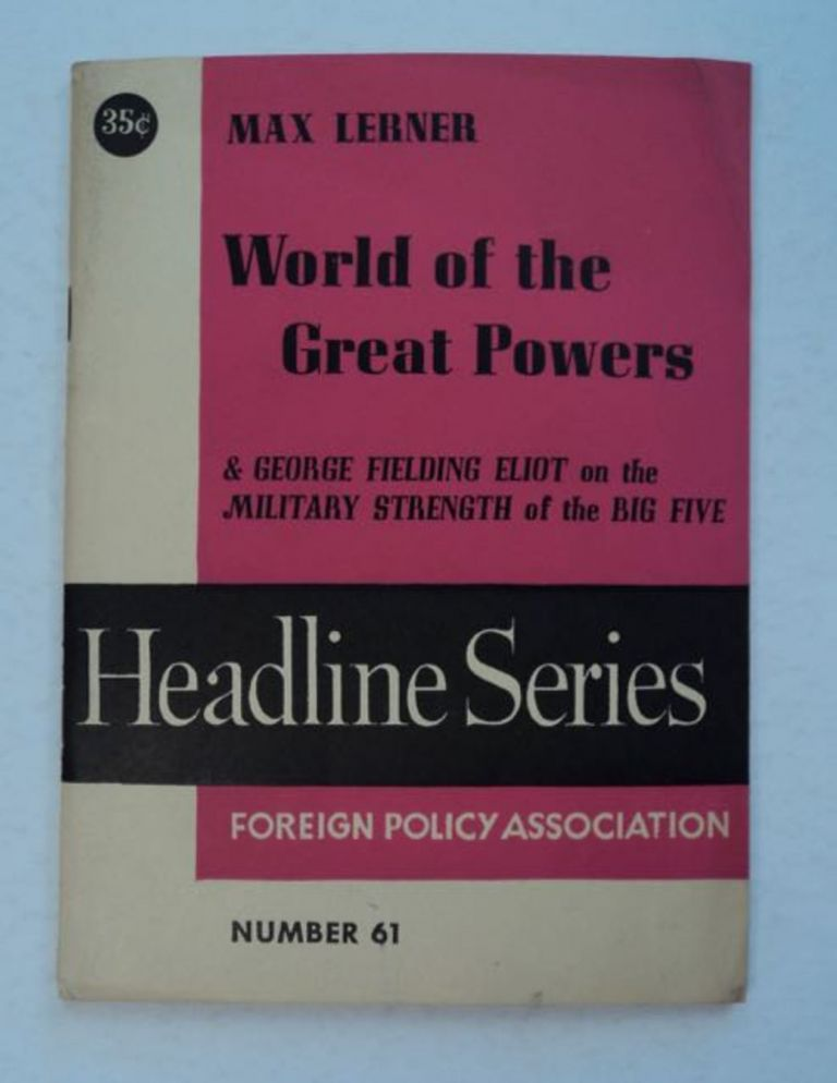 World of the Great Powers. Max LERNER.
