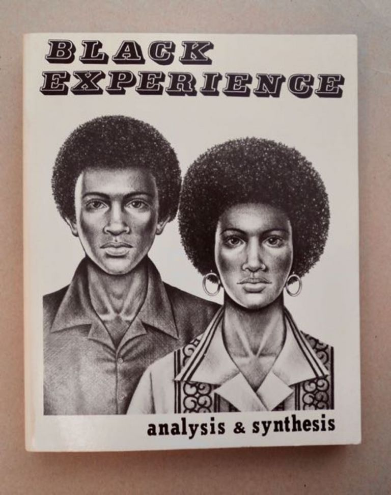 Black Experience: Analysis and Synthesis. Carlene YOUNG, ed.