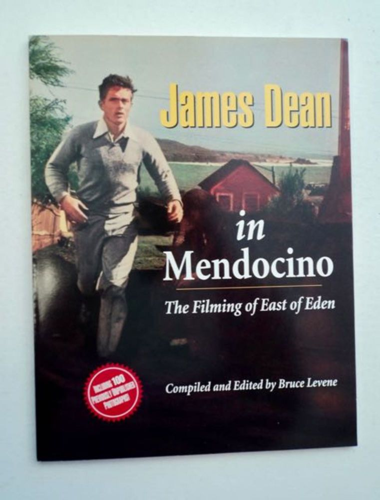 James Dean in Mendocino: The Filming of East of Eden. Bruce LEVENE, comp., ed.