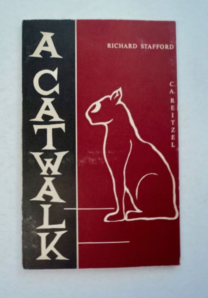 A Catwalk: As Translated from the Memoirs of a Cat. Richard STAFFORD.