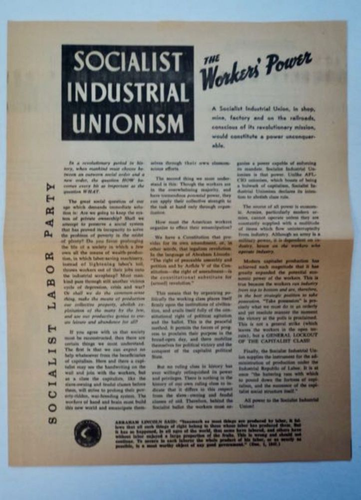 Socialist Industrial Unionism: The Worker's Power. SOCIALIST LABOR PARTY.