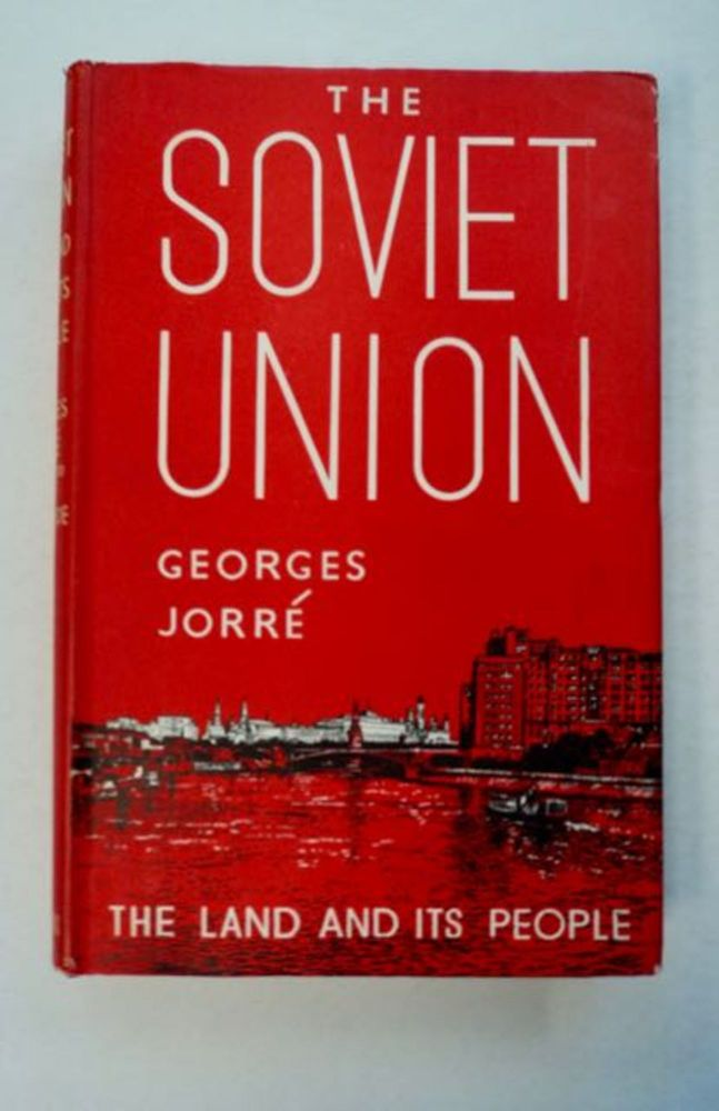 The Soviet Union: The Land and the People. George JORRÉ.