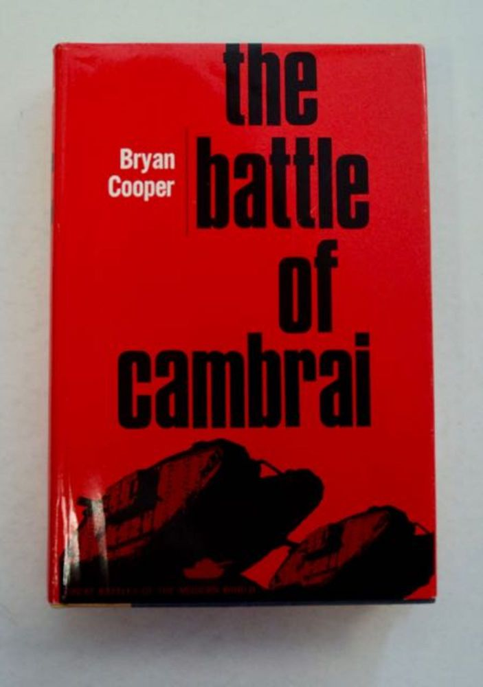 The Battle of Cambrai. Bryan COOPER.