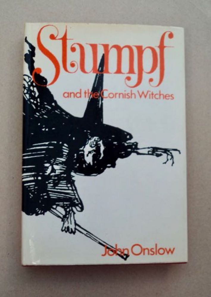 Stumpf and the Cornish Witches. John ONSLOW.