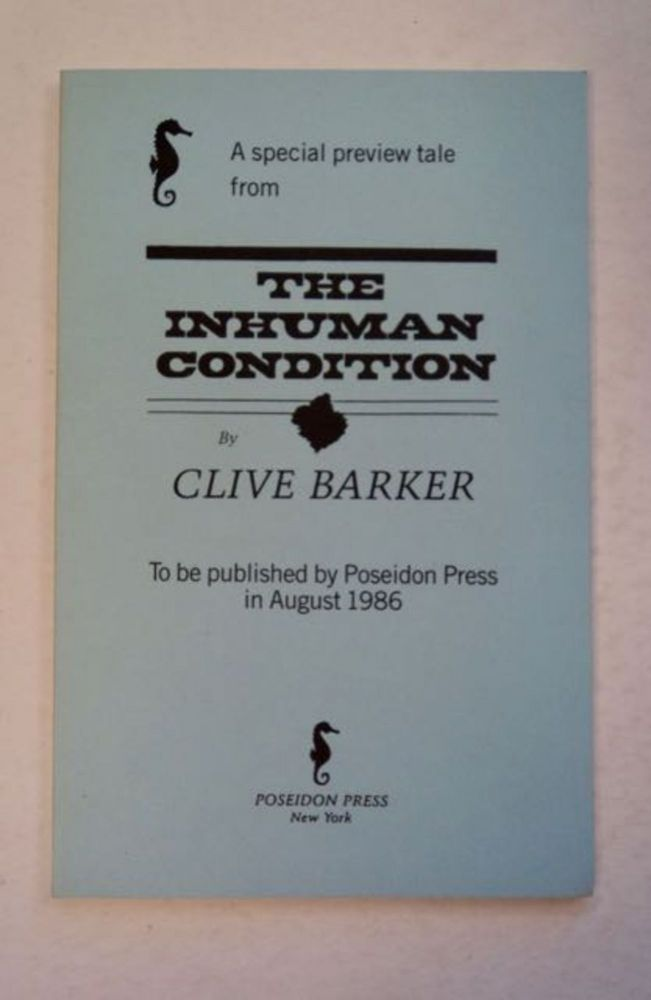 A Special Preview Tale from The Inhuman Condition. Clive BARKER.