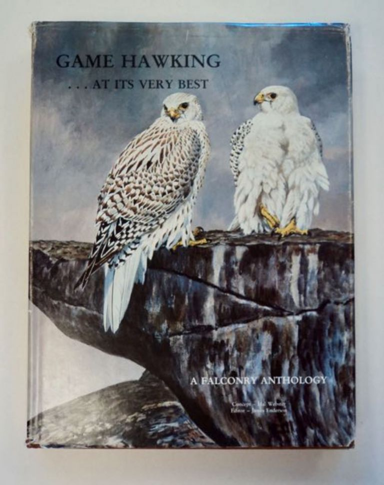 Game Hawking ... at Its Very Best. Hal WEBSTER, concept, James Enderson.