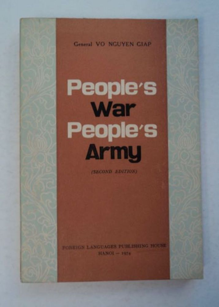 People's War, People's Army. VO NGUYEN GIAP.
