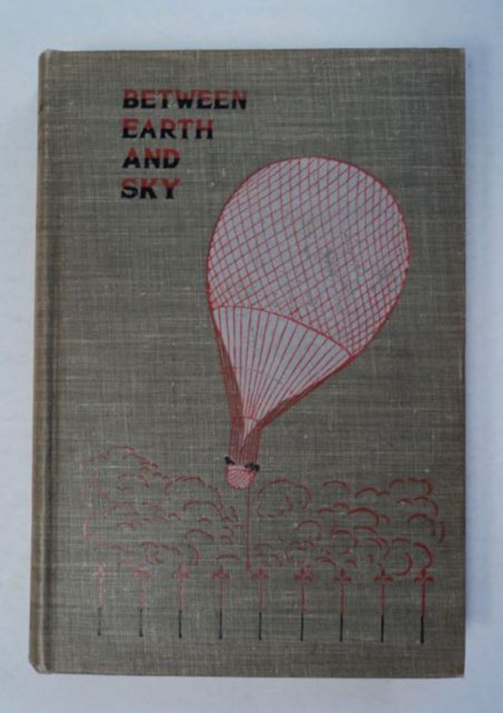 Between Earth and Sky and Other Strange Stories of Deliverance. Edward William THOMSON.