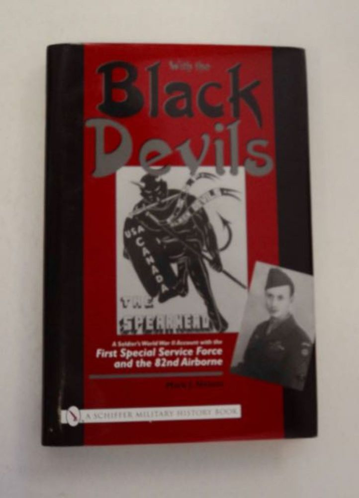 With the Black Devils: A Soldier's World War II Account with the First Special Service Force and the 82nd Airborne. Mark J. NELSON.