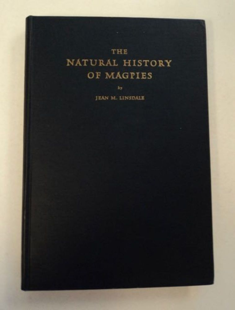 The Natural History of Magpies. Jean M. LINSDALE.