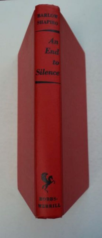 An End to Silence: The San Francisco State Student Movement in the 60s. William BARLOW, Peter Shapiro.