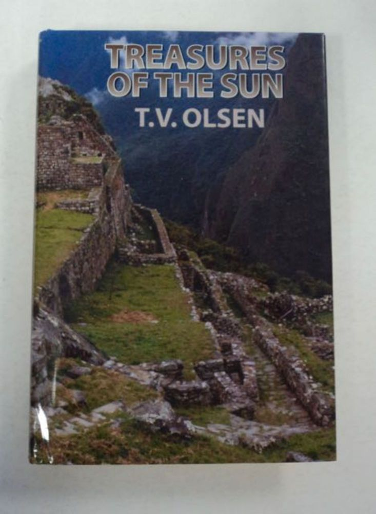 Treasures of the Sun: A South-Western Story. T. V. OLSEN.