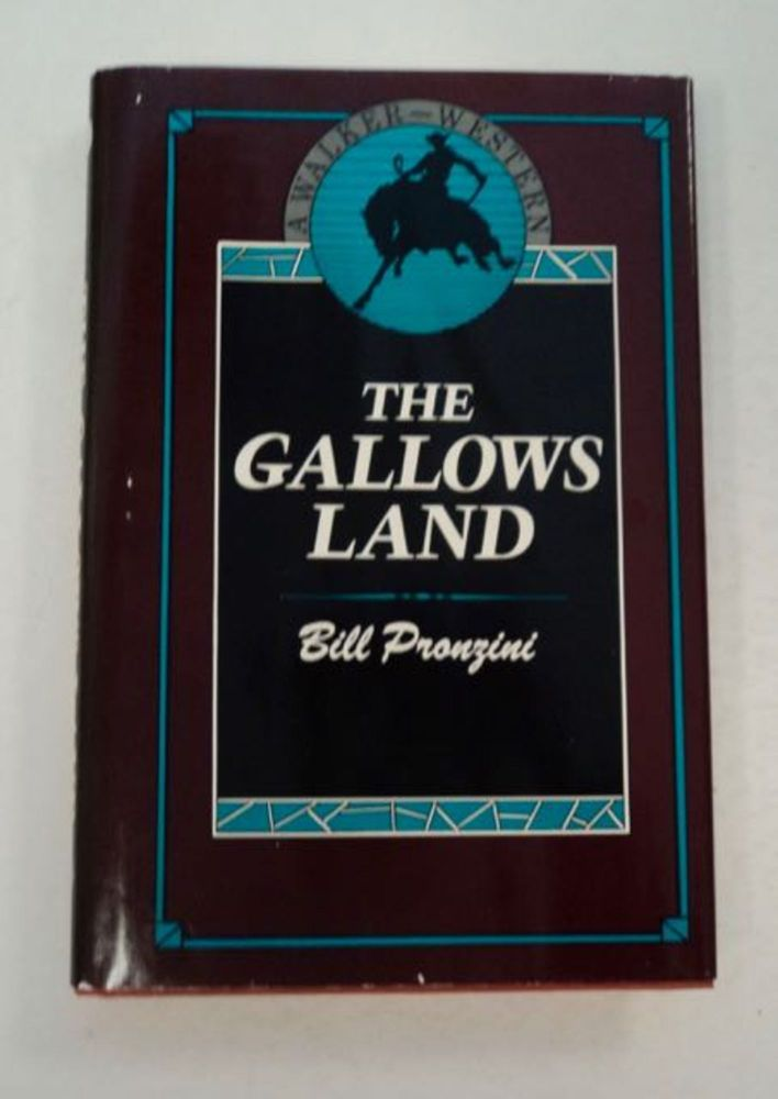 The Gallows Land. Bill PRONZINI.