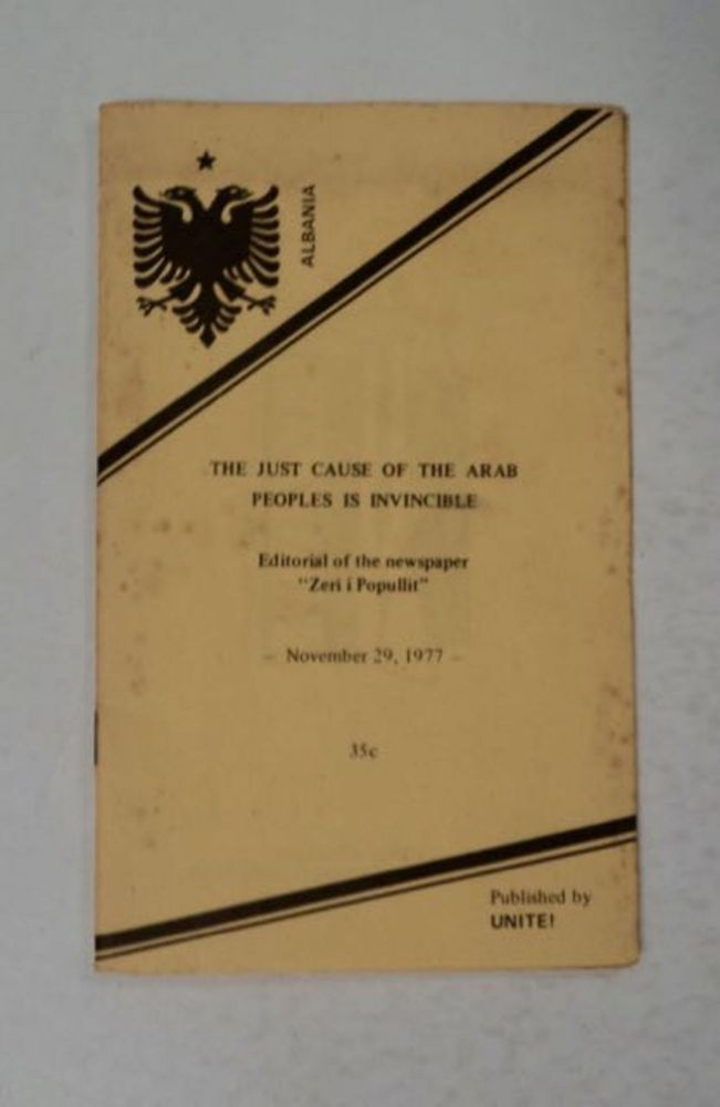 """The Just Cause of the Arab Peoples Is Invincible: Editorial of the Newspaper """"Zeri i Popullit,"""" November 29, 1977. """"ZËRI I. POPULLIT"""""""