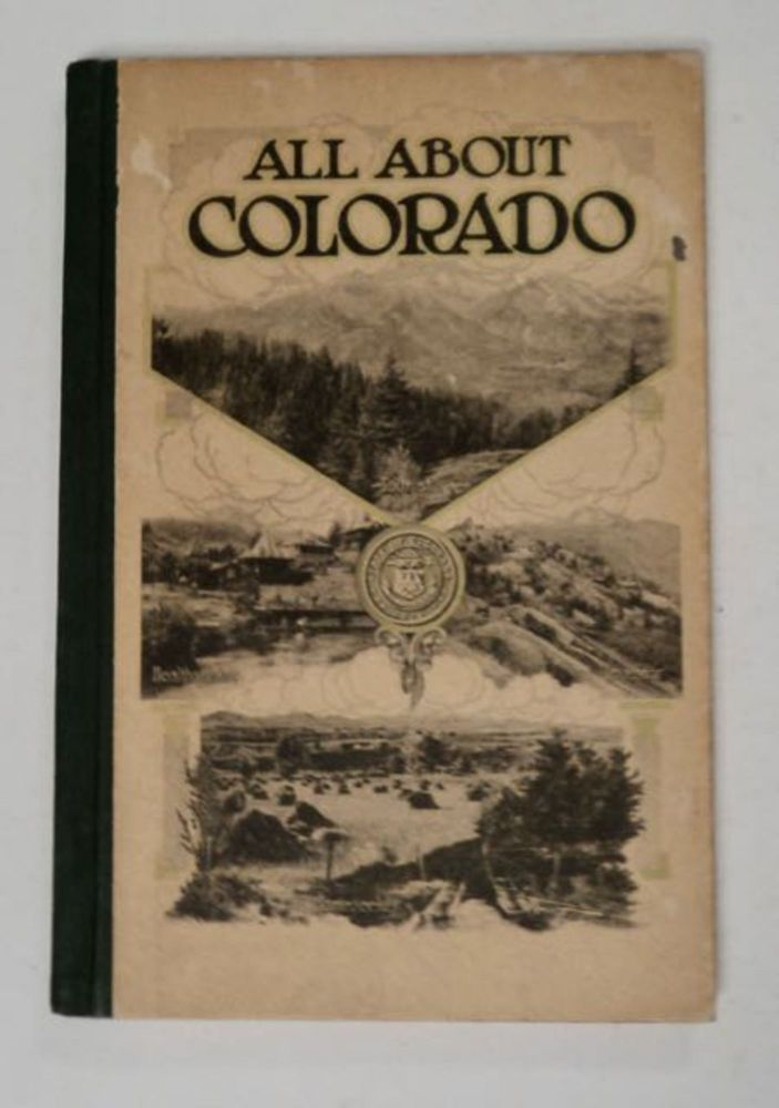 All about Colorado for Home-Seekers, Tourists, Investors, Health-Seekers. Thomas TONGE, written.