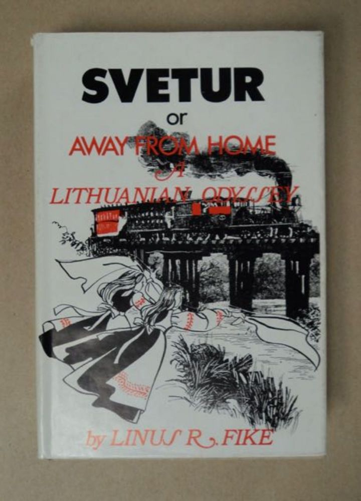 Svetur; or, Away from Home: A Novel of Sorts. Linus R. FIKE.