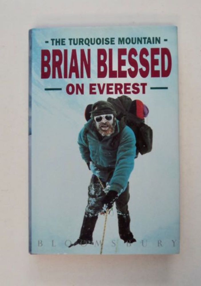 The Turquoise Mountain: Brian Blessed on Everest. Brian BLESSED.