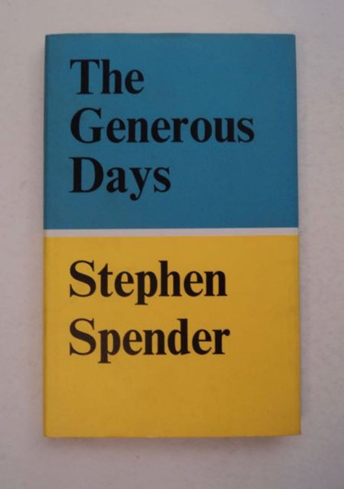 The Generous Days. Stephen SPENDER.