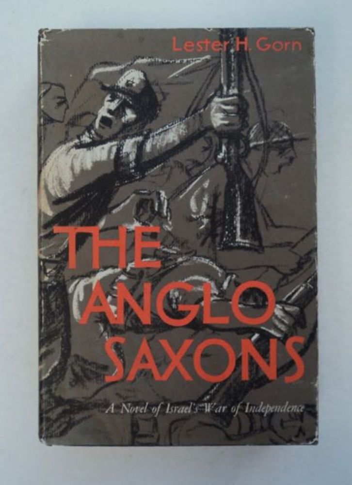 The Anglo-Saxons. Lester H. GORN.