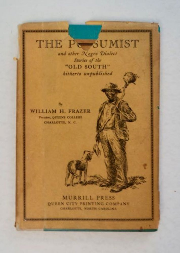 The Possumist and Other Stories. William H. FRAZER.