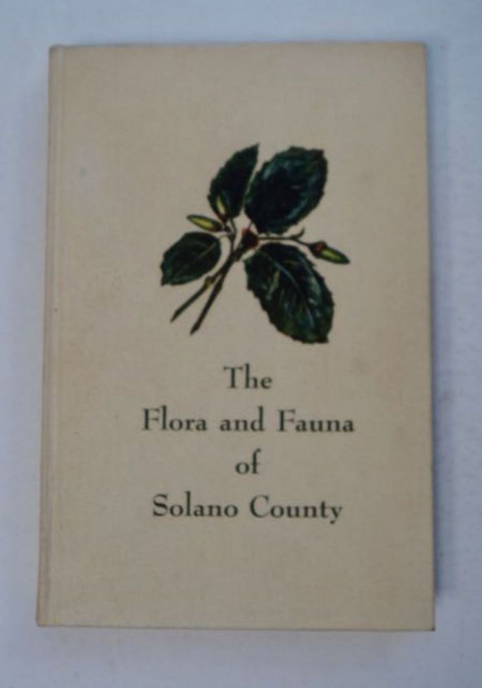 The Flora and Fauna of Solano County. Wilmere Jordan NEITZEL, ed.