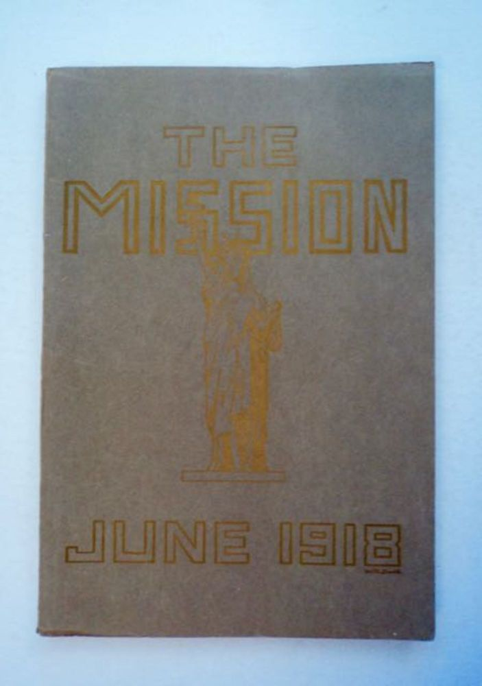 The Mission, June, 1918. William J. OWEN, eds Georges Vorbe.