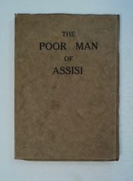 The Poor Man of Assisi. Armel O'CONNOR, Charles Carlin.