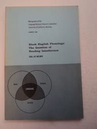 Black English Phonology: The Question of Reading Interference. Paul Jay MELMED.