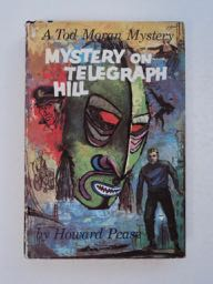 Mystery on Telegraph Hill. Howard PEASE.