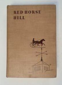 Red Horse Hill. Stephen W. MEADER.