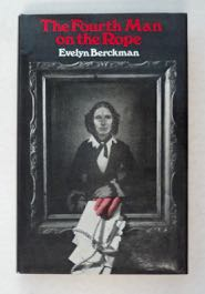 The Fourth Man on the Rope. Evelyn BERCKMAN.