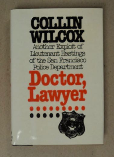 Doctor Lawyer. Collin WILCOX.