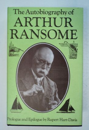 The Autobiography of Arthur Ransome. Arthur RANSOME