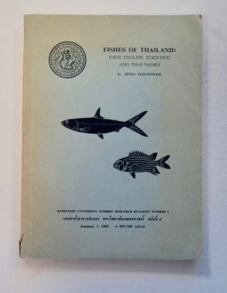 Fishes of Thailand: Their English, Scientific and Thai Names. Jinda THIEMMEDH