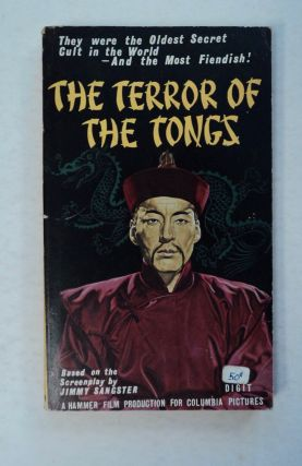 The Terror of the Tongs. Jimmy SANGSTER, based on the