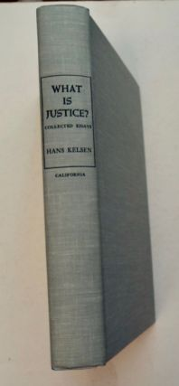 What Is Justice? Justice, Law, anad Politics in the Mirror of Science: Collected Essays