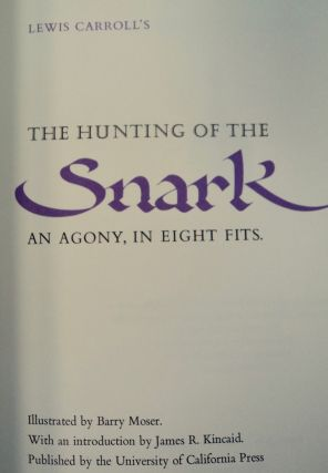 The Hunting of the Snark: An Agony, in Eight Fits. Lewis CARROLL