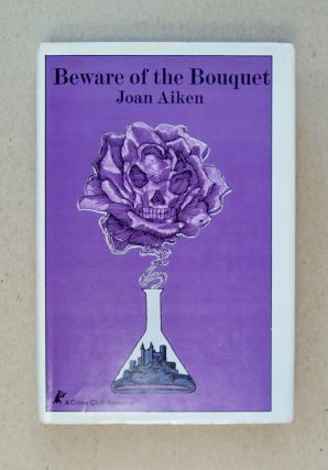 Beware of the Bouquet. Joan AIKEN
