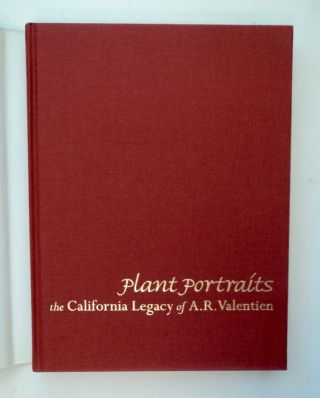 Plant Portraits: The California Legacy of A. R. Valentien