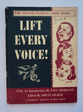 Lift Every Voice: The Second People's Song Book. Irwin SILBER, ed