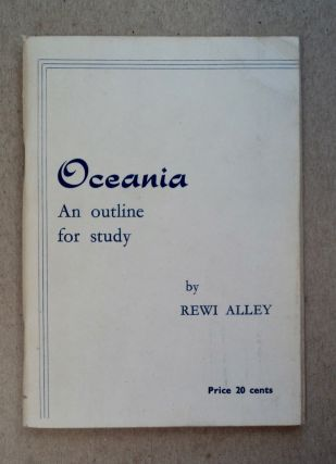 Oceania: An Outline for Study. Rewi ALLEY