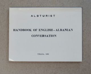 Handbook of English-Albanian Conversation. ALBTURIST