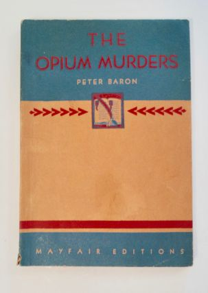 The Opium Murders. Peter BARON