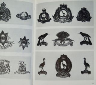 The Regimental Badges of New Zealand: Being a Concise and Illustrated History of the Badges Worn by the Militia, Volunteer and Territorial Corps Which Were the Proud Forerunners of the New Zealand Army