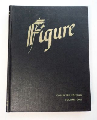 FIGURE: COLLECTED EDITION, VOLUME ONE
